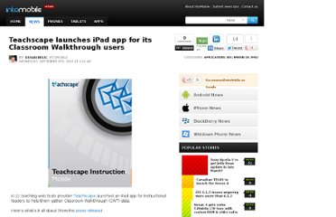 http://www.intomobile.com/2010/09/08/teachscape-launches-ipad-app-for-its-classroom-walkthrough-users/