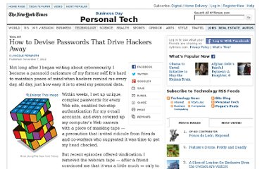 http://www.nytimes.com/2012/11/08/technology/personaltech/how-to-devise-passwords-that-drive-hackers-away.html?ref=personaltechemail&nl=technology&emc=edit_ct_20121108&_r=0