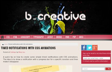 http://bcreativeweb.blogspot.com/2012/09/timed-notifications-with-css-animations.html