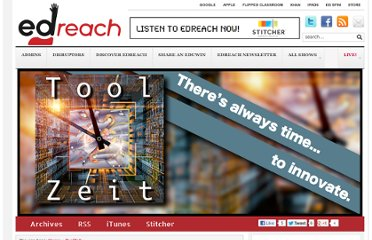 http://edreach.us/podcast/toolzeit-google-research-tool/