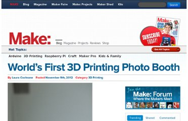 http://blog.makezine.com/2012/11/09/worlds-first-3d-printing-photo-booth/