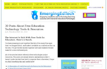 http://www.emergingedtech.com/2010/05/30-posts-about-free-education-technology-tools-resources/