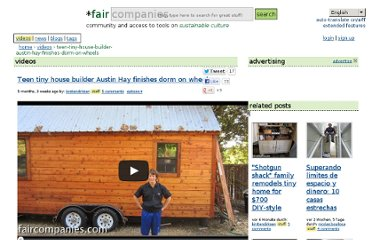 http://faircompanies.com/videos/view/teen-tiny-house-builder-austin-hay-finishes-dorm-on-wheels/