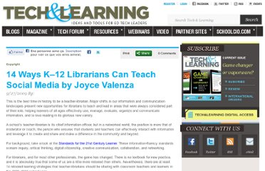 http://www.techlearning.com/copyright/0031/14-ways-k%E2%80%9312-librarians-can-teach-social-media-by-joyce-valenza/46329