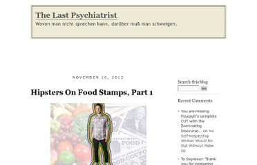 http://thelastpsychiatrist.com/2012/11/hipsters_on_food_stamps.html
