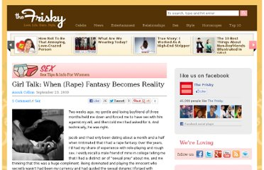 http://www.thefrisky.com/2009-09-23/girl-talk-when-rape-fantasy-becomes-reality/
