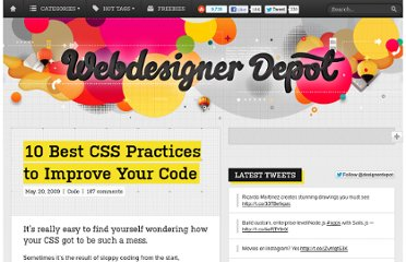 http://www.webdesignerdepot.com/2009/05/10-best-css-practices-to-improve-your-code/