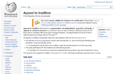 http://en.wikipedia.org/wiki/Appeal_to_tradition