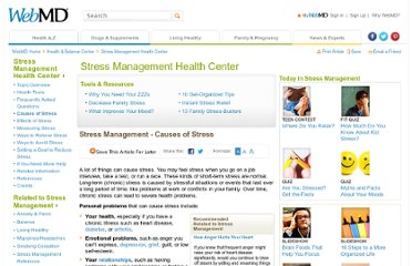 http://www.webmd.com/balance/stress-management/stress-management-causes-of-stress