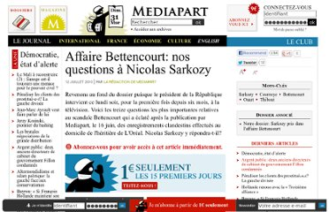 http://www.mediapart.fr/journal/france/110710/affaire-bettencourt-nos-questions-nicolas-sarkozy