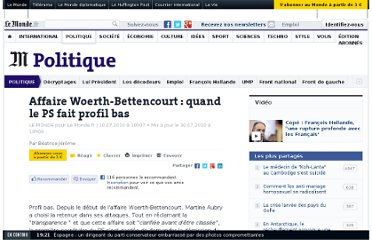 http://www.lemonde.fr/politique/article/2010/07/10/affaire-woerth-bettencourt-quand-le-ps-fait-profil-bas_1386196_823448.html