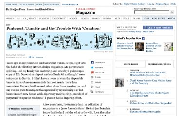 http://www.nytimes.com/2012/07/22/magazine/pinterest-tumblr-and-the-trouble-with-curation.html?pagewanted=all&_r=2&