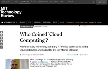http://www.technologyreview.com/news/425970/who-coined-cloud-computing/