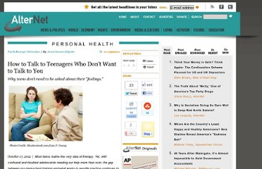 http://www.alternet.org/personal-health/how-talk-teenagers-who-dont-want-talk-you