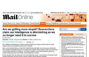http://www.dailymail.co.uk/sciencetech/article-2231924/Are-getting-stupid-Researchers-claim-longer-need-intelligence-survive.html