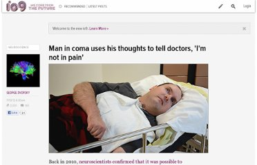 http://io9.com/5960071/man-in-coma-uses-his-thoughts-to-tell-doctors-im-not-in-pain