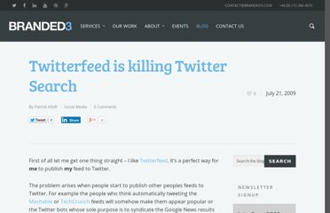 http://www.branded3.com/blogs/twitterfeed-is-killing-twitter-search/