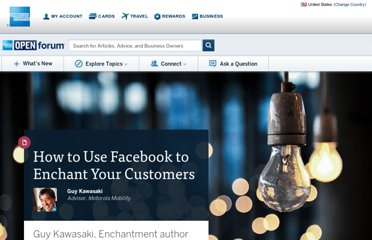 http://www.openforum.com/articles/how-to-use-facebook-to-enchant-your-customers/
