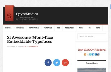 http://spyrestudios.com/21-awesome-font-face-embedable-typefaces/