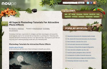 http://www.noupe.com/tutorial/40-superb-photoshop-tutorials-for-attractive-photo-effects.html