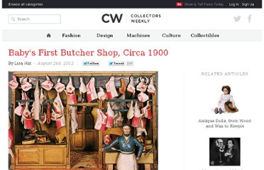 http://www.collectorsweekly.com/articles/babys-first-butcher-shop-circa-1900/