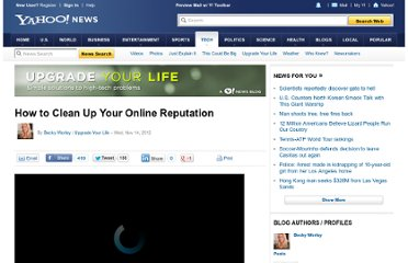 http://news.yahoo.com/blogs/upgrade-your-life/clean-online-reputation-135856619.html