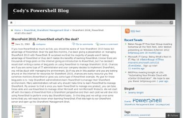 http://codygros.wordpress.com/2010/06/21/sharepoint-2010-powershell-whats-the-deal/