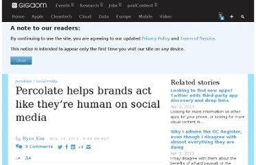 http://gigaom.com/2012/11/14/percolate-helps-brands-act-like-theyre-human-on-social-media/