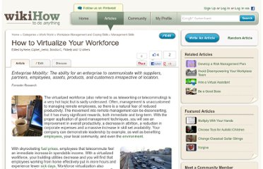 http://www.wikihow.com/Virtualize-Your-Workforce