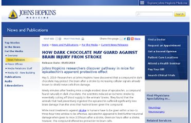 http://www.hopkinsmedicine.org/news/media/releases/How_Dark_Chocolate_May_Guard_Against_Brain_Injury_From_Stroke