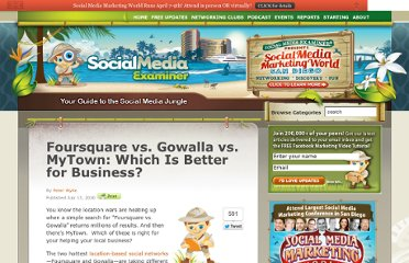 http://www.socialmediaexaminer.com/foursquare-vs-gowalla-vs-mytown-which-is-better-for-business/