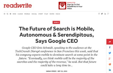 http://readwrite.com/2010/09/29/the_future_of_search_is_mobile_autonomous_serendipitous_says_google_ceo_eric_schmidt