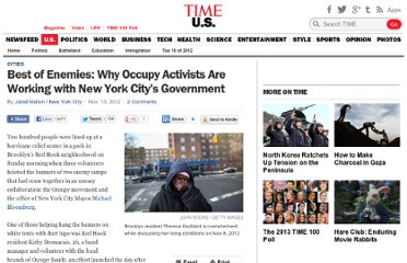 http://nation.time.com/2012/11/13/best-of-enemies-why-occupy-activists-are-working-with-new-york-citys-government/#ixzz2CG0DQxVw