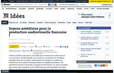 http://www.lemonde.fr/idees/article/2012/11/14/soyons-ambitieux-pour-la-production-audiovisuelle-francaise_1790260_3232.html