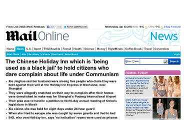 http://www.dailymail.co.uk/news/article-2232833/The-Chinese-Holiday-Inn-used-black-jail-hold-citizens-dare-complain-life-Communism.html