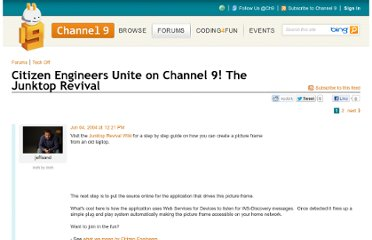 http://channel9.msdn.com/forums/TechOff/8919-Citizen-Engineers-Unite-on-Channel-9-The-Junktop-Revival/