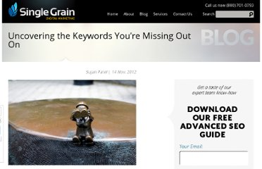 http://www.singlegrain.com/blog/uncovering-the-keywords-youre-missing-out-on/