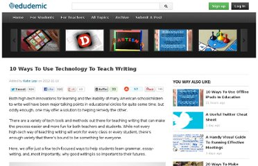 http://edudemic.com/2012/11/10-high-tech-ways-to-teach-writing/
