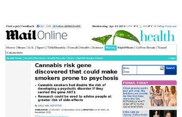 http://www.dailymail.co.uk/health/article-2233539/Cannabis-risk-gene-discovered-makes-prone-mental-health-problems.html