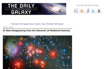 http://www.dailygalaxy.com/my_weblog/2010/07/is-time-disappearing-from-the-universe-radical-theory-says-yes.html