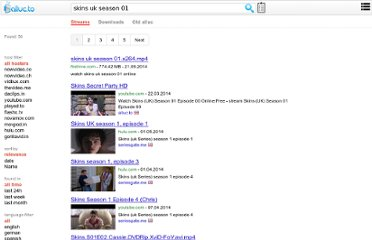 http://www.alluc.org/tv-shows/watch-skins-2011-online/season-01/episode-01/5939.html