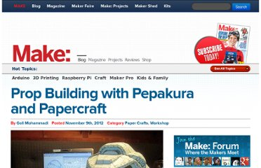 http://blog.makezine.com/2012/11/09/prop-building-with-pepakura-and-papercraft/