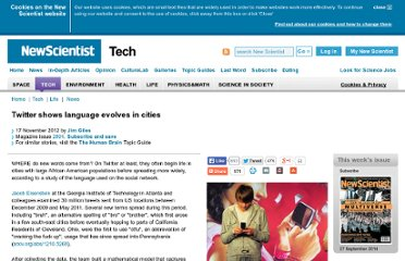 http://www.newscientist.com/article/mg21628916.300-twitter-shows-language-evolves-in-cities.html