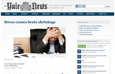 http://yaledailynews.com/blog/2012/01/17/stress-causes-brain-shrinkage/