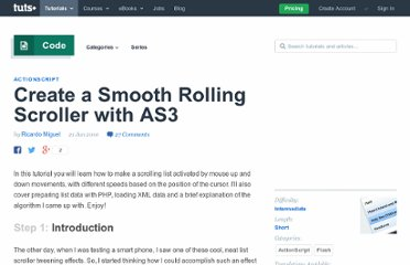 http://active.tutsplus.com/tutorials/actionscript/create-a-smooth-rolling-scroller-with-as3/
