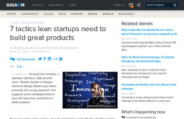 http://gigaom.com/2012/11/17/youre-doing-it-wrong-7-tactics-lean-startups-need-to-build-better-products/