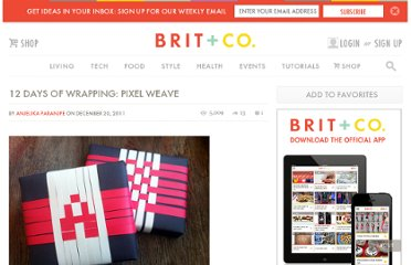 http://www.brit.co/12-days-of-wrapping-pixel-weave/