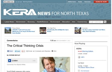 http://keranews.org/post/critical-thinking-crisis