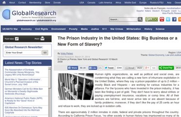 http://www.globalresearch.ca/the-prison-industry-in-the-united-states-big-business-or-a-new-form-of-slavery/8289