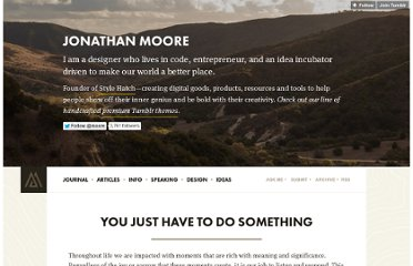 http://jonathanmoore.com/post/35867424576/you-just-have-to-do-something